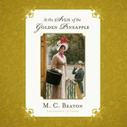 9781482940572: At the Sign of the Golden Pineapple (Regency series, Book 1) (The Regency)