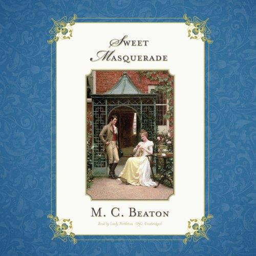 Sweet Masquerade (Regency Series, Book 2): M. C. Beaton