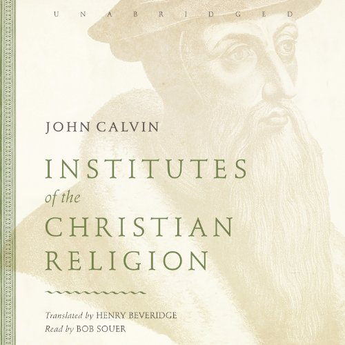 Institutes of the Christian Religion, PART 1 (Library Edition) (1482940728) by John Calvin