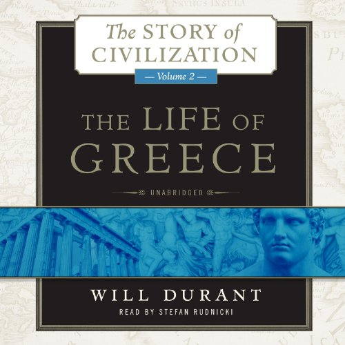 9781482941432: The Life of Greece: The Story of Civilization, Volume 2 (The Story of Civilization series)
