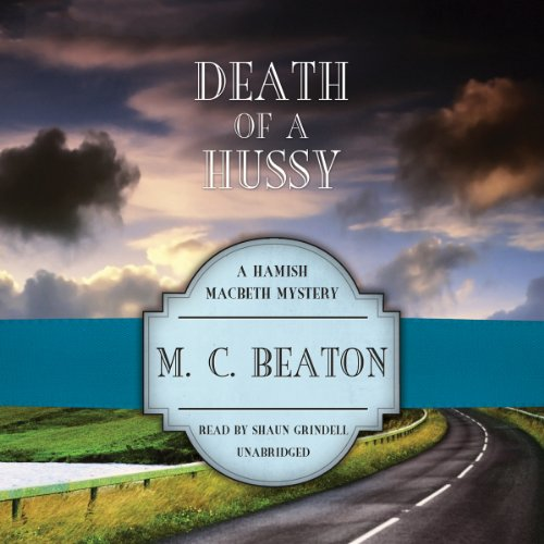 9781482941500: Death of a Hussy (Hamish Macbeth Mysteries, Book 5)