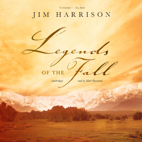 Legends of the Fall (LIBRARY EDITION): Jim Harrison