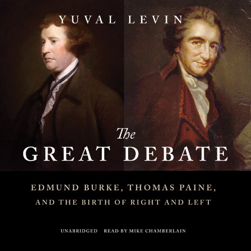 9781482946758: The Great Debate: Edmund Burke, Thomas Paine, and the Birth of Right and Left