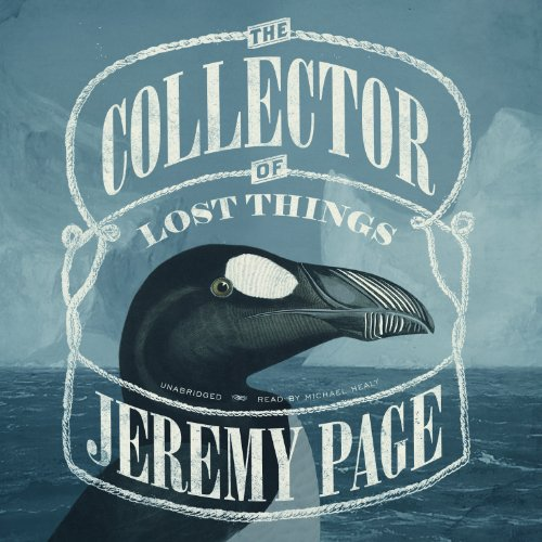 The Collector of Lost Things -: Jeremy Page