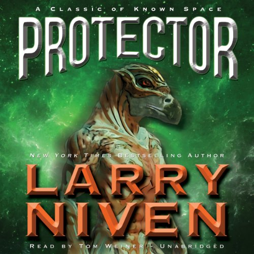 Protector: A Classic of Known Space (LIBRARY EDITION): Larry Niven