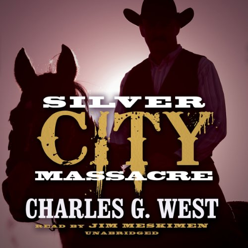 Silver City Massacre: Charles G. West