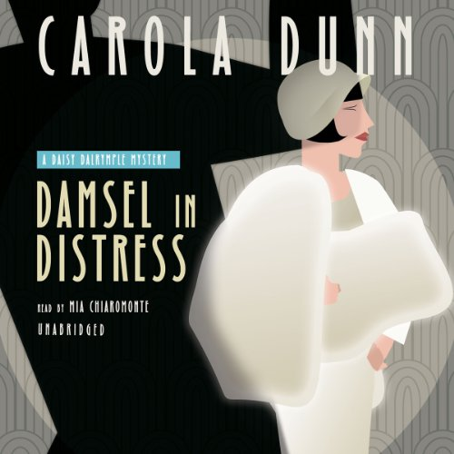 Damsel in Distress (Daisy Dalrymple Mysteries, Book 5) (Daisy Dalrymple Mysteries (Audio)): Carola ...