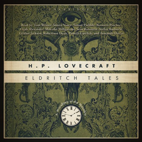 Eldritch Tales - A Miscellany of the Macabre: H. P. Lovecraft