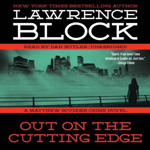 Out on the Cutting Edge (Matthew Scudder Series, Book 7) (Matthew Scudder Mysteries): Lawrence ...