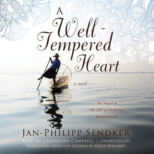 9781482951530: A Well-Tempered Heart: A Novel