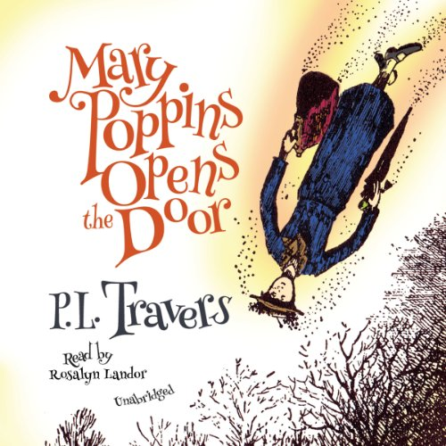 Mary Poppins Opens the Door (Mary Poppins series, Book 3): P. L. Travers