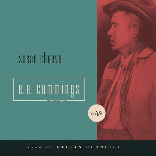 E. E. Cummings: A Life: Cheever, Susan