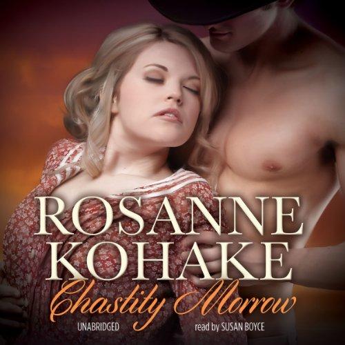 Chastity Morrow -: Rosanne Kohake