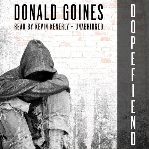 Dopefiend -: Donald Goines