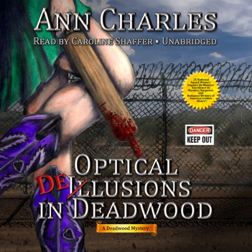 9781482961478: Optical Delusions in Deadwood (Deadwood Mysteries, Book 2) (The Deadwood Mysteries)