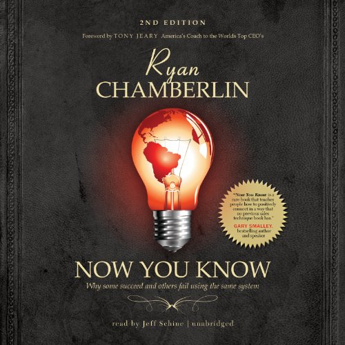 Now You Know - Why Some Succeed and s Fail Using the Same System: Ryan Chamberlin