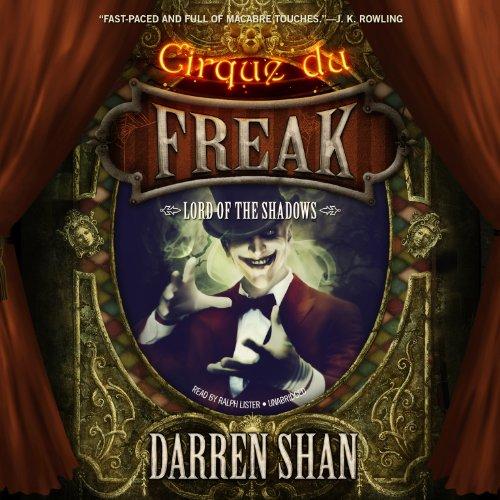 9781482964080: Lord of the Shadows (Cirque Du Freak: The Saga of Darren Shan, Book 11)
