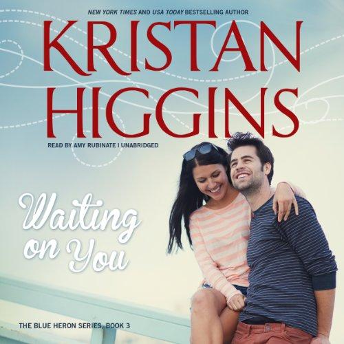 Waiting on You: Kristan Higgins