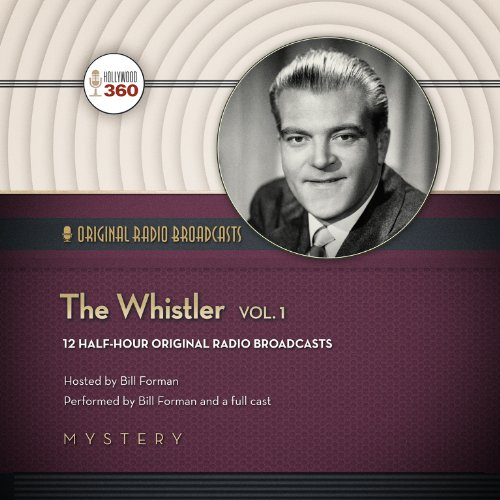 The Whistler, Vol. 1 -: Hollywood 360