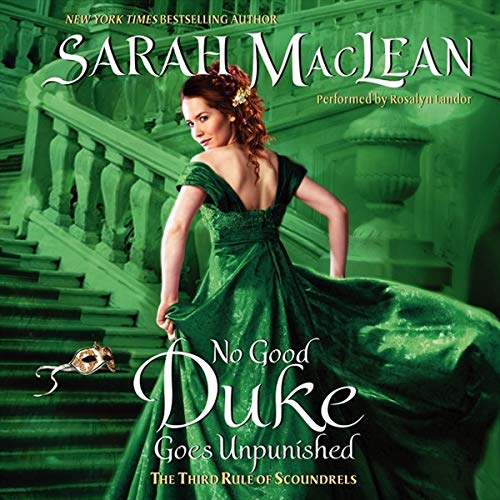 No Good Duke Goes Unpunished - The Third Rule of Scoundrels: Sarah MacLean