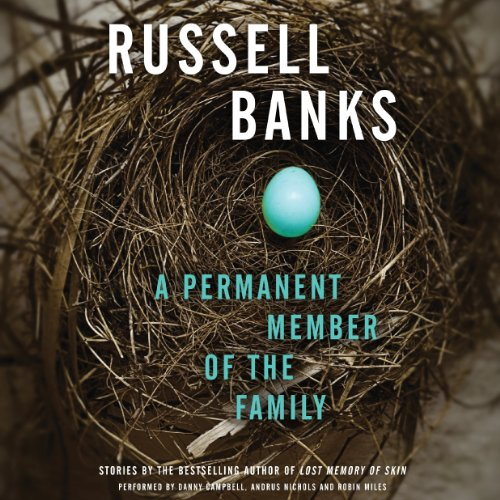 A Permanent Member of the Family: Russell Banks
