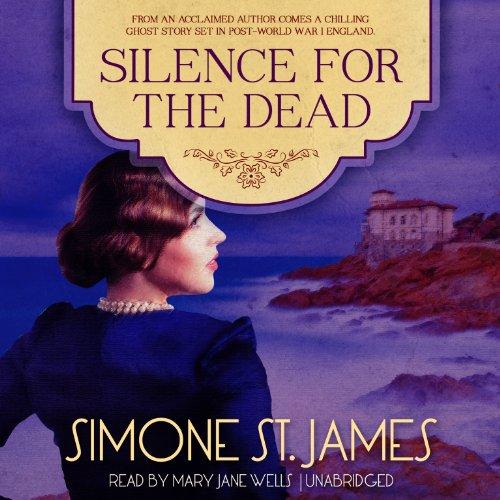 Silence for the Dead -: Simone St. James