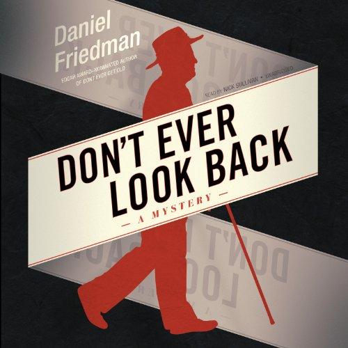 Don't Ever Look Back -: Daniel Friedman