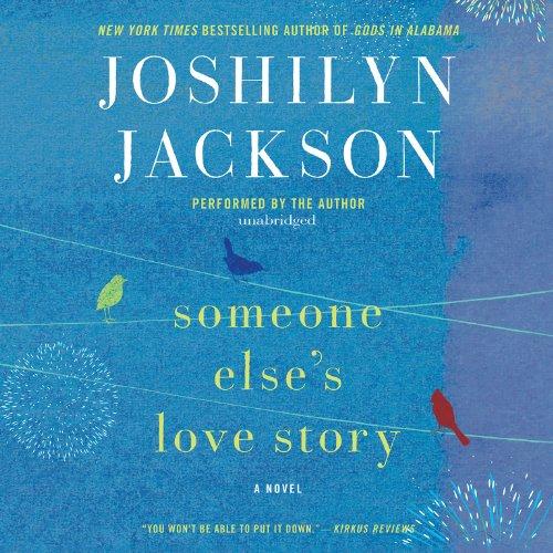 Someone Else's Love Story -: Joshilyn Jackson