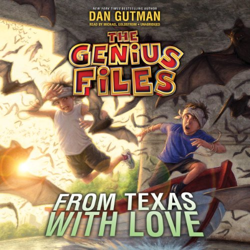From Texas with Love -: Dan Gutman