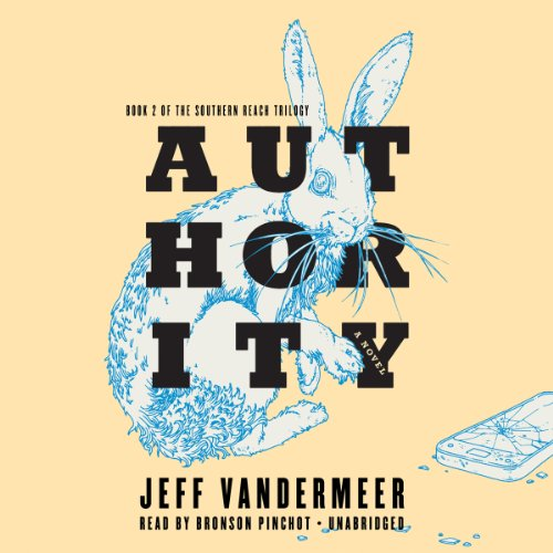 Authority: Jeff Vandermeer