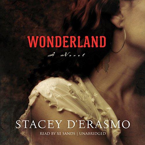 Wonderland: D. Erasmo, Stacey