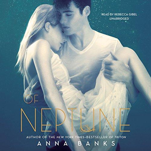 Of Neptune -: Anna Banks