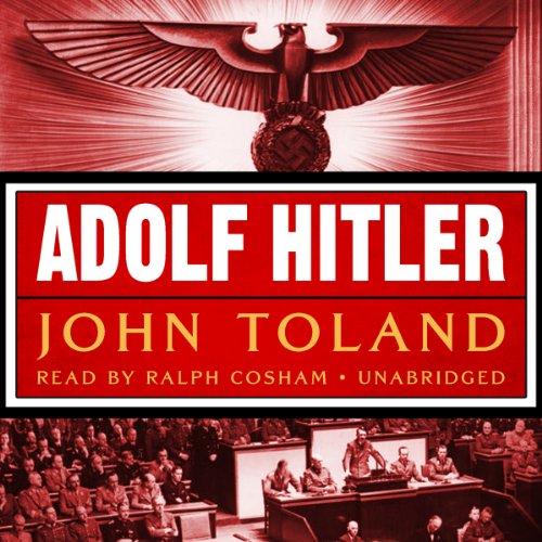 Adolf Hitler -: John Toland