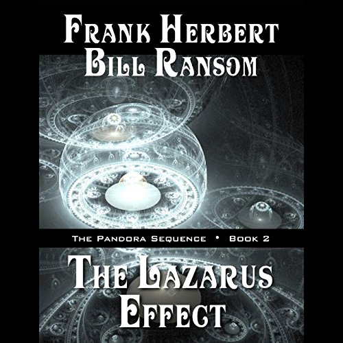 The Lazarus Effect -: Frank Herbert; Bill Ransom