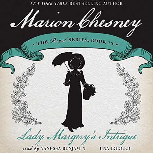 Lady Margery's Intrigue (Royal series, Book 13) (The Royal Series): M. C. Beaton, Marion ...