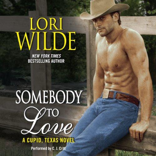 Somebody to Love -: Lori Wilde