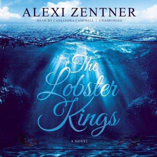 The Lobster Kings - A Novel: Alexi Zentner