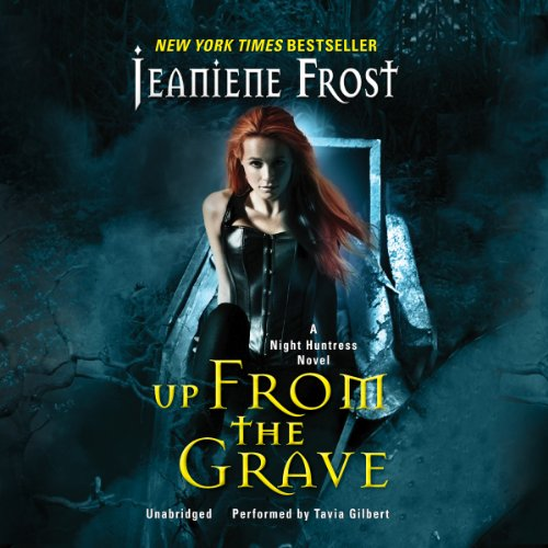 Up from the Grave -: Jeaniene Frost