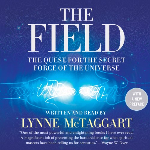 9781482991635: The Field, Updated Edition: The Quest for the Secret Force of the Universe