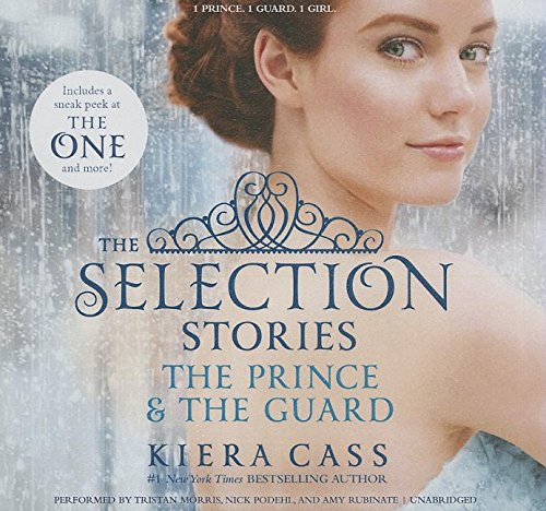 9781482991727: The Selection Stories: The Prince & the Guard Lib/E