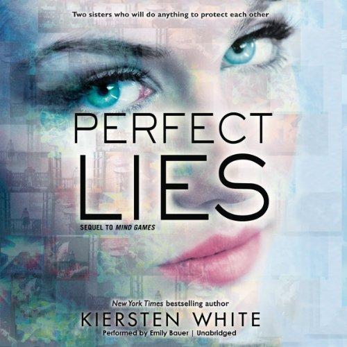 Perfect Lies -: Kiersten White
