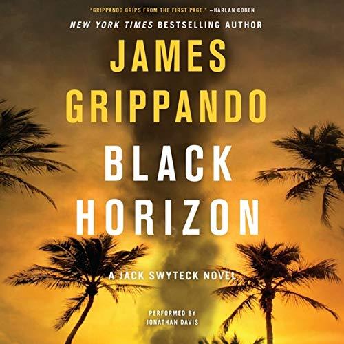 Black Horizon -: James Grippando