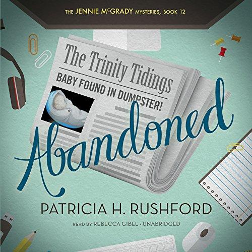 Abandoned -: Patricia H. Rushford