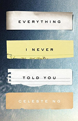 Everything I Never Told You: Celeste Ng