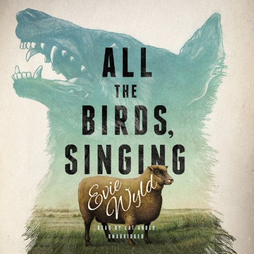 All the Birds, Singing: Evie Wyld
