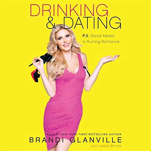 9781482996418: Drinking and Dating: P.S. Social Media Is Ruining Romance