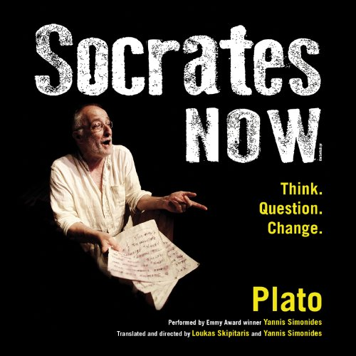 9781482999068: Socrates Now: Think. Question. Change. (Audio Theater)