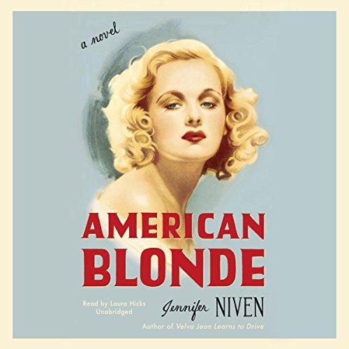 American Blonde -: Jennifer Niven