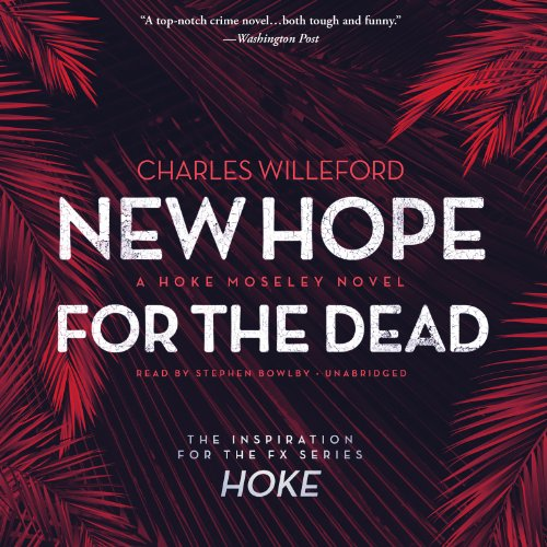 New Hope for the Dead - A Novel: Charles Willeford