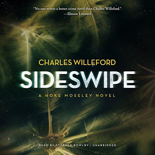 Sideswipe - A Novel: Charles Willeford